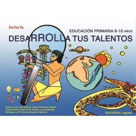 DESARROLLA TUS TALENTOS. Educacion primaria de 6 a 8 años