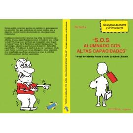 """""""S.O.S. Alumnado con altas capacidades"""". Guía para docentes y orientadores."""
